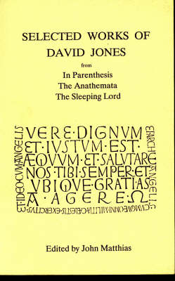 Selected Works of David Jones (Paperback)
