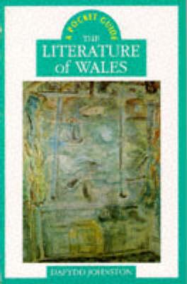 The Literature of Wales: The Literature of Wales (Paperback)