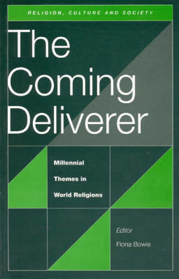 The Coming Deliverer: Millennial Themes in World Religions (Paperback)