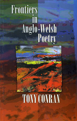 Frontiers in Anglo-Welsh Poetry (Paperback)