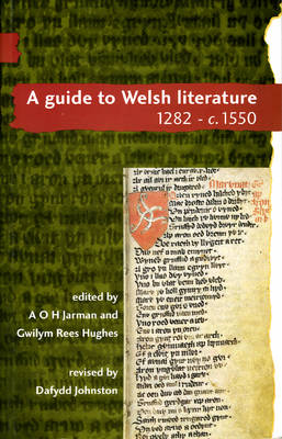 A Guide to Welsh Literature 1282-c.1550 v. 2: Guide to Welsh Literature 1282-c.1550 (Paperback)