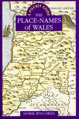 A Pocket Guide to the Place-Names of Wales (Paperback)