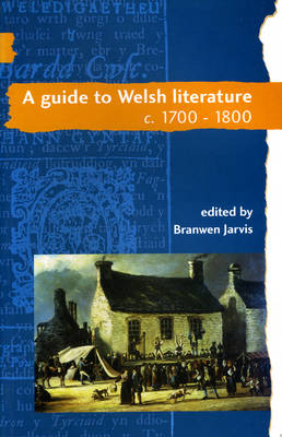 A Guide to Welsh Literature: 1700-1800 v. 4 (Paperback)