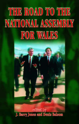 Road to the National Assembly for Wales (Hardback)