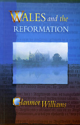 Wales and the Reformation (Paperback)