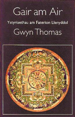 Gair am Air: Ystyriaethau am Faterion Llenyddol (Paperback)