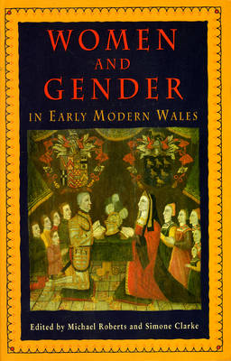 Women and Gender in Early Modern Wales (Paperback)