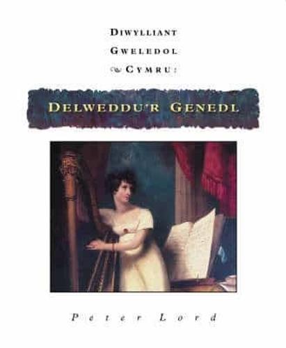 Delweddu'r Genedl: Diwylliant Gweledol Cymru (Hardback)