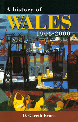 A History of Wales 1906-2000 (Paperback)