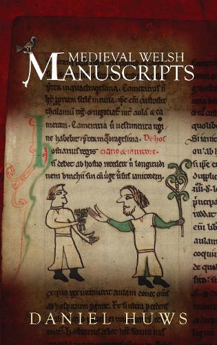 Medieval Welsh Manuscripts (Hardback)