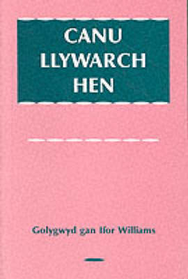 Canu Llywarch Hen (Paperback)
