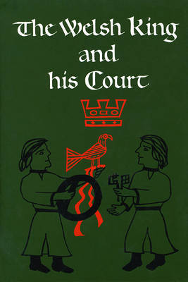 The Welsh King and His Court (Hardback)