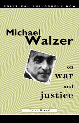 Michael Walzer on War and Justice (Paperback)