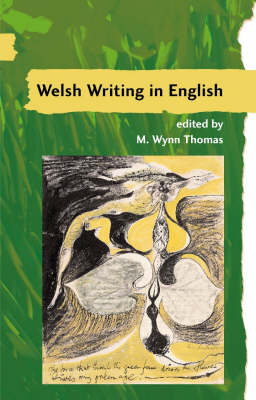 A A Guide to Welsh Literature: Welsh Writing in English: A Guide to Welsh Literature: Welsh Writing in English v.7 Twentieth Century Welsh Writing in English V. 7 (Paperback)