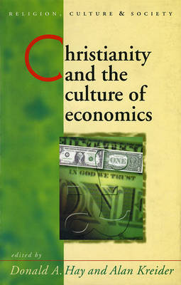 Christianity and the Culture of Economics (Paperback)