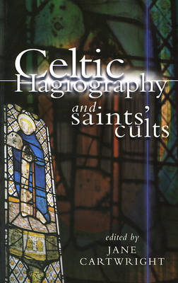 Celtic Hagiography and Saints' Cults (Paperback)