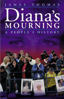 Diana's Mourning: A People's History (Hardback)