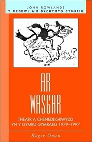 Ar Wasgar: Theatr a Chenedligrwydd (Paperback)