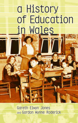 A History of Education in Wales (Paperback)