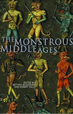The Monstrous Middle Ages (Paperback)