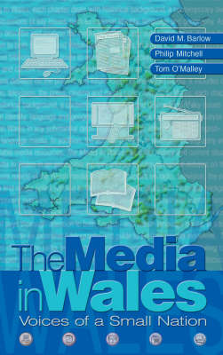 The Media in Wales: Voices of a Small Nation (Paperback)