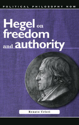 Hegel on Freedom and Authority (Paperback)