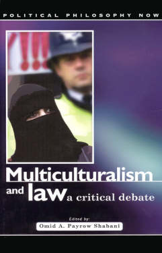 Multiculturalism and Law: A Critical Debate (Hardback)