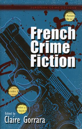 French Crime Fiction (Hardback)