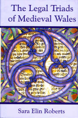 The Legal Triads of Medieval Wales (Hardback)