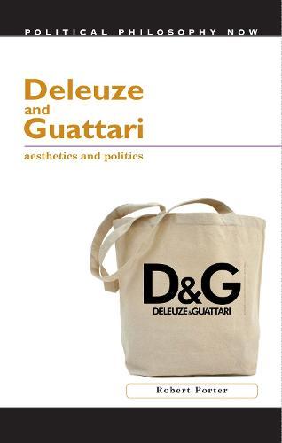 Deleuze and Guattari: Aesthetics and Politics (Hardback)