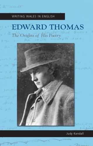 Edward Thomas: The Origins of his Poetry (Paperback)
