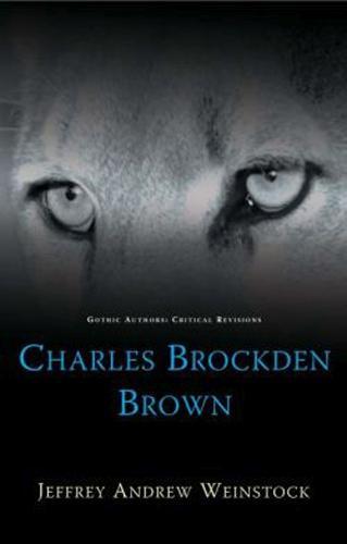 Charles Brockden Brown (Hardback)