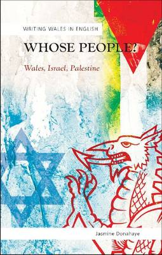 Whose People?: Wales, Israel, Palestine (Paperback)