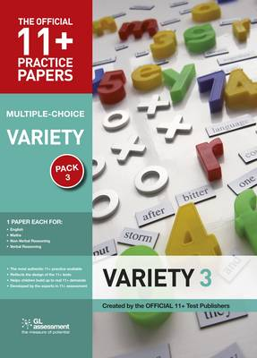 11+ Practice Papers, Variety Pack 3, Multiple Choice: English Test 3, Maths Test 3, Verbal Reasoning Test 3, Non-verbal Reasoning Tests 3 - The Official 11+ Practice Papers (Paperback)