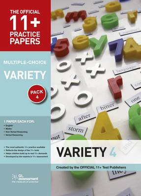 11+ Practice Papers, Variety Pack 4, Multiple Choice: English Test 4, Maths Test 4, Verbal Reasoning Test 4, Non-verbal Reasoning Test 4. - The Official 11+ Practice Papers (Paperback)