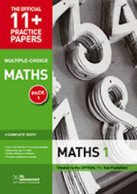 11+ Practice Papers, Maths Pack 2 (Multiple Choice): Maths Test 5, Maths Test 6, Maths Test 7, Maths Test 8 - The Official 11+ Practice Papers