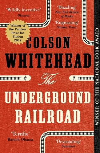 Image result for Colson Whitehead's The Underground Railway