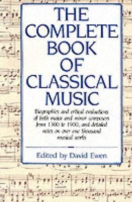 The Complete Book of Classical Music (Paperback)