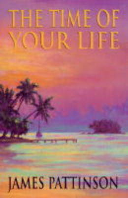 The Time of Your Life (Hardback)
