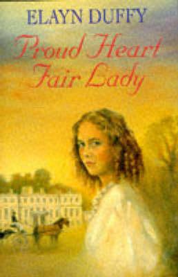 Proud Heart, Fair Lady (Hardback)