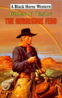The Horseshoe Feud - Black Horse Western (Hardback)