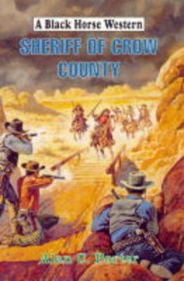 Sheriff of Crow County - Black Horse Western (Hardback)