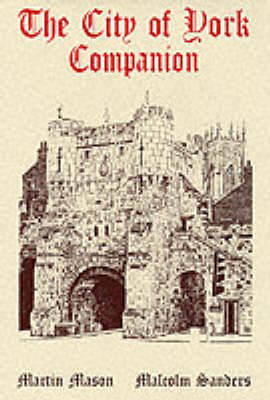 The City of York Companion (Hardback)