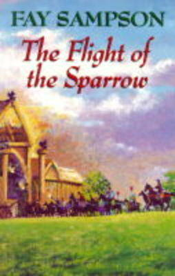 The Flight of the Sparrow (Hardback)