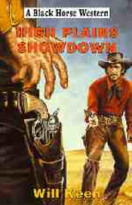 High Plains Showdown - Black Horse Western (Hardback)