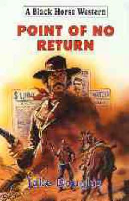 Point of No Return - Black Horse Western (Hardback)