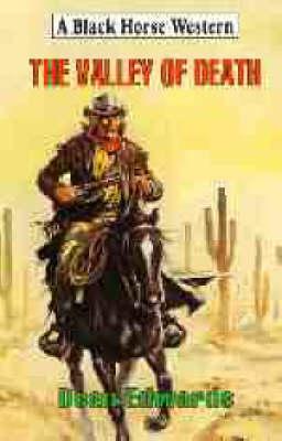 The Valley of Death - Black Horse Western (Hardback)