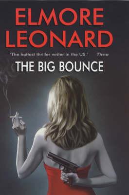 The Big Bounce (Hardback)