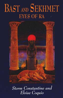 Bast and Sekhmet: Eyes of Ra (Paperback)