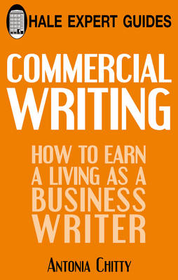 Commercial Writing: How to Earn a Living as a Business Writer (Hardback)